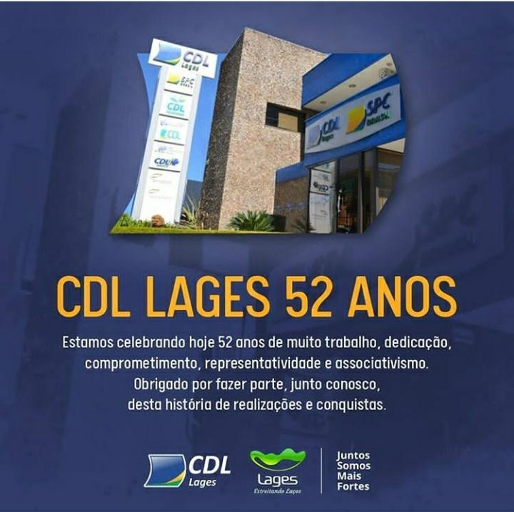 CDL Lages comemora 52 anos